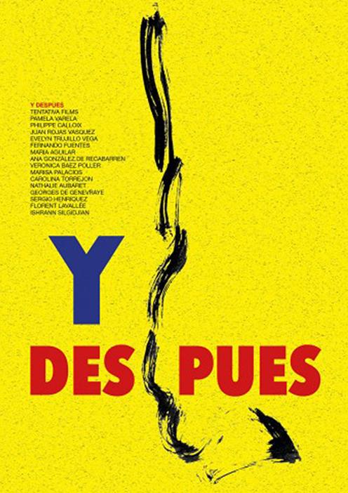 Y Despues – 70'  Documentaire de Pamela Varela  Distribution : Windrose